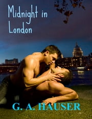 Midnight in London M/M ebook by GA Hauser