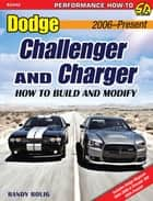 Dodge Challenger & Charger ebook by Randy Bolig