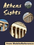 Athens Sights: a travel guide to the top 30 attractions in Athens, Greece (Mobi Sights)