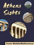 Athens Sights: a travel guide to the top 30 attractions in Athens, Greece (Mobi Sights) Ebook di MobileReference