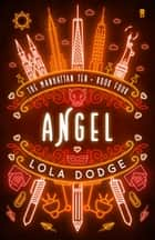 Angel ebook by Lola Dodge