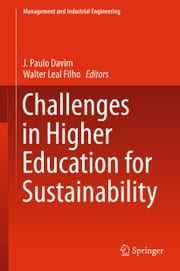 Challenges in Higher Education for Sustainability ebook by