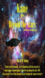 Kane: Beyond the Stars eBook by David Young