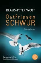 Ostfriesenschwur ebook by Klaus-Peter Wolf
