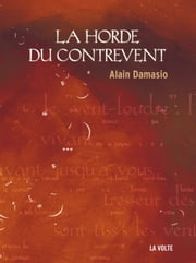 La Horde du Contrevent eBook by Alain Damasio