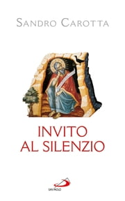 Invito al silenzio ebook by Sandro Carotta