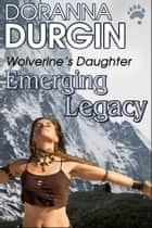 Emerging Legacy ebook by Doranna Durgin