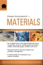 Fisher Investments on Materials ebook by Fisher Investments, Andrew Teufel, Brad Pyles
