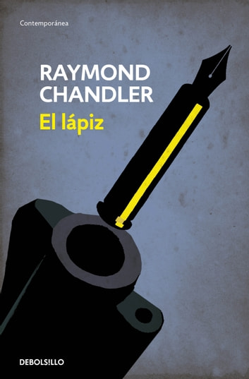 El lápiz (Flash) (Philip Marlowe 0) eBook by Raymond Chandler