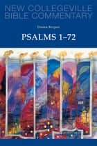 Psalms 1-72 - Volume 22 ebook by Dianne Bergant CSA