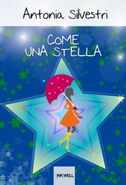 Come una stella ebook by Antonia Silvestri