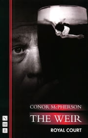 The Weir ebook by Conor McPherson