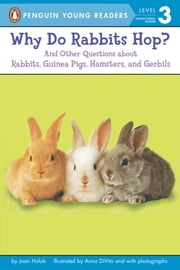 Why Do Rabbits Hop? ebook by Joan Holub,Anna DiVito,Leslie Bellair