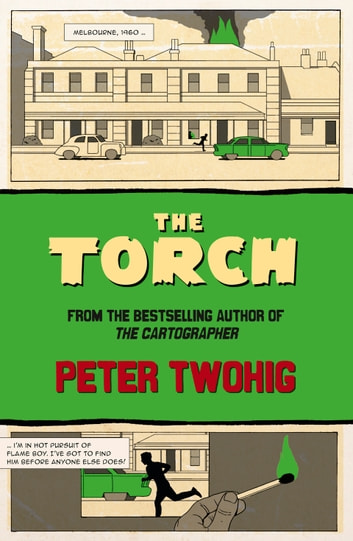 The Torch ebook by Peter Twohig
