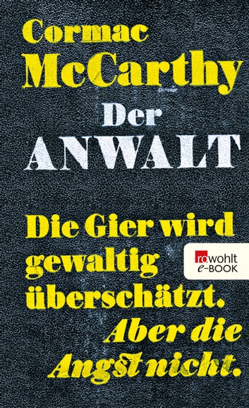 Der Anwalt - The Counselor - Ein Drehbuch ebook by Cormac McCarthy