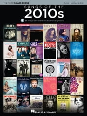 Songs of the 2010s Songbook - The New Decade Series with Online Play-Along Backing Tracks ebook by Hal Leonard Corp.
