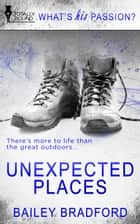 Unexpected Places ebook by