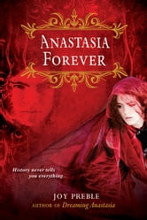 Anastasia Forever ebook by Joy Preble