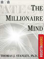 The Millionaire Mind ebook by Dr. Thomas J. Stanley