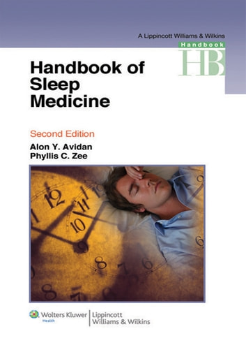 Handbook of Sleep Medicine ebook by Alon Y. Avidan,Phyllis C. Zee