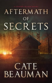 Aftermath Of Secrets ebook by Cate Beauman