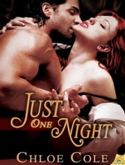 Just One Night ebook by Chloe Cole