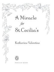 A Miracle for St. Cecilia's ebook by Katherine Valentine