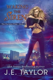 Waking the Siren ebook by J.E. Taylor