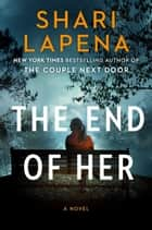 The End of Her ebook by Shari Lapena