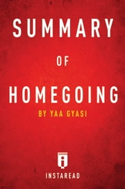 Summary of Homegoing ebook by Instaread