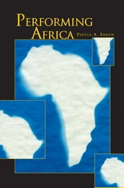 Performing Africa ebook by Paulla A. Ebron