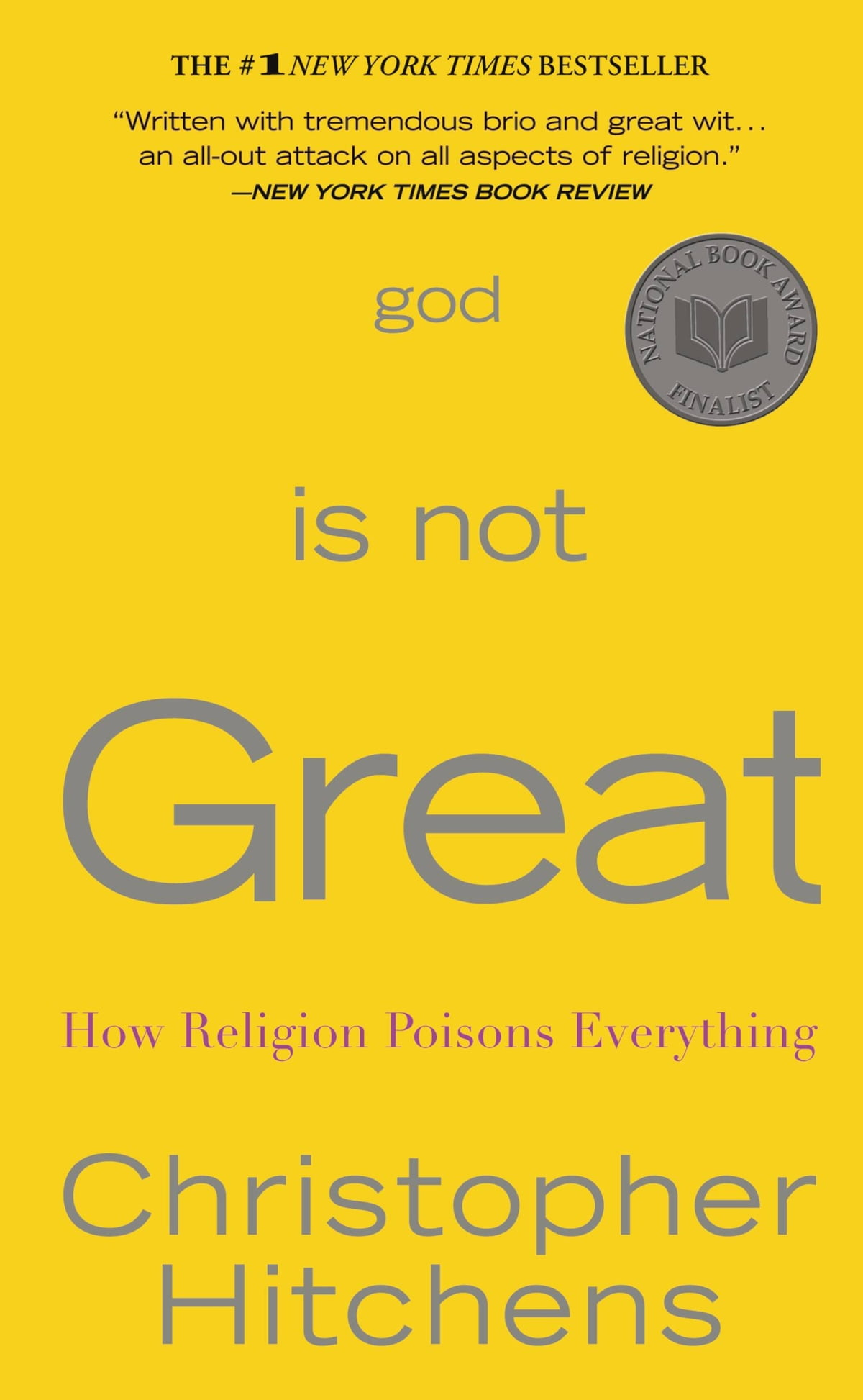 God Is Not Great  How Religion Poisons Everything Ebook By Christopher  Hitchens
