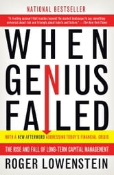 When Genius Failed - The Rise and Fall of Long-Term Capital Management ebook by Roger Lowenstein
