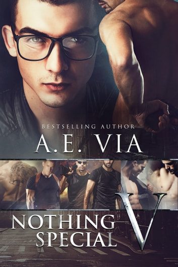 Nothing Special V ebook by A.E. Via