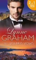 The Volakis Vows: The Marriage Betrayal / Bride for Real (Mills & Boon M&B) ebook by Lynne Graham