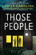 Those People ekitaplar by Louise Candlish