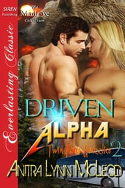 Driven Alpha ebook by Anitra Lynn McLeod