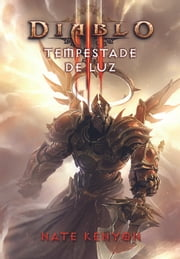 Diablo - Tempestade de Luz ebook by Nate Kenyon
