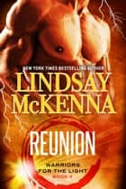 Reunion ebook by Lindsay McKenna