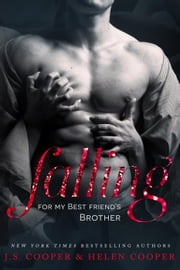 Falling For My Best Friend's Brother ebook by J. S. Cooper, Helen Cooper