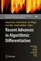 Recent Advances in Algorithmic Differentiation ebook by Shaun Forth,Paul Hovland,Eric Phipps,Jean Utke,Andrea Walther