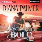 Wyoming Bold audiobook by Diana Palmer