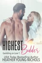 Highest Bidder ebook by Heather Young-Nichols