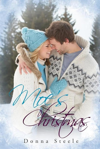 Moe's Christmas ebook by Donna Steele