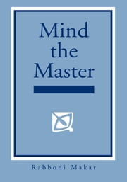 Mind the Master ebook by Robert Morrow