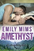 Amethyst ebook by Emily Mims