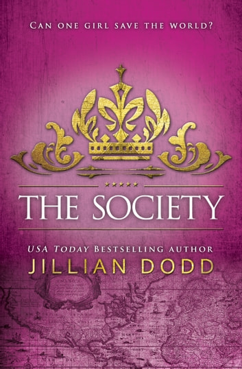 The Society ebook by Jillian Dodd
