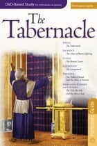Tabernacle: Participant Guide ebook by Rose Publishing