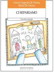 Ci separiamo ebook by A. Coppola De Vanna, I. De Vanna