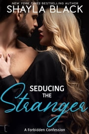 Seducing The Stranger ebook by Shayla Black